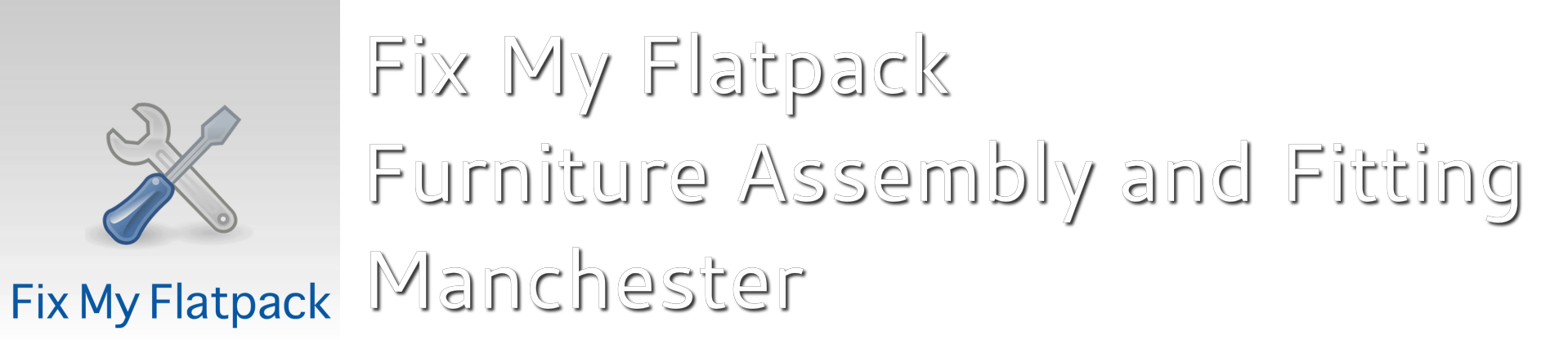 Fix My Flatpack - Furniture Assembly and Fitting Manchester